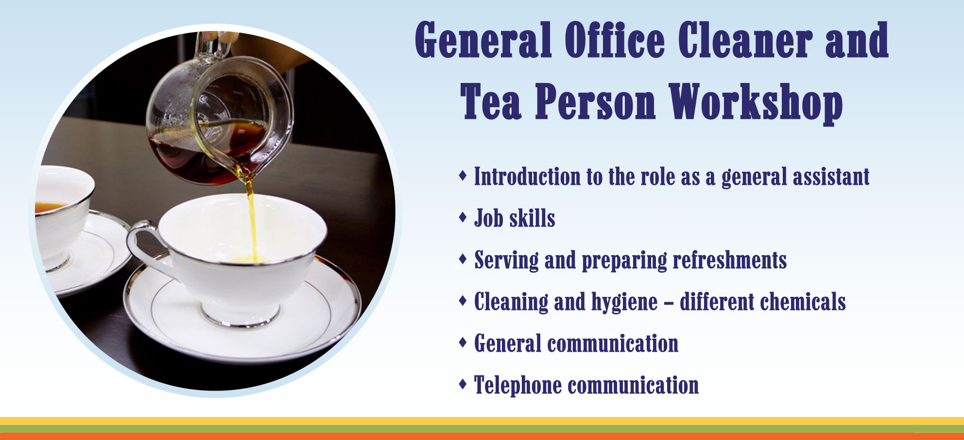 General Office Cleaner & Tea Person
